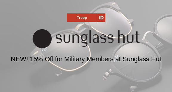 606946aa35b 15% Off For Military Sunglass Hut – RETAIL SALUTE
