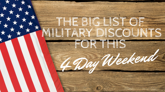The Big List Of Military Discounts To Use This 4 Day